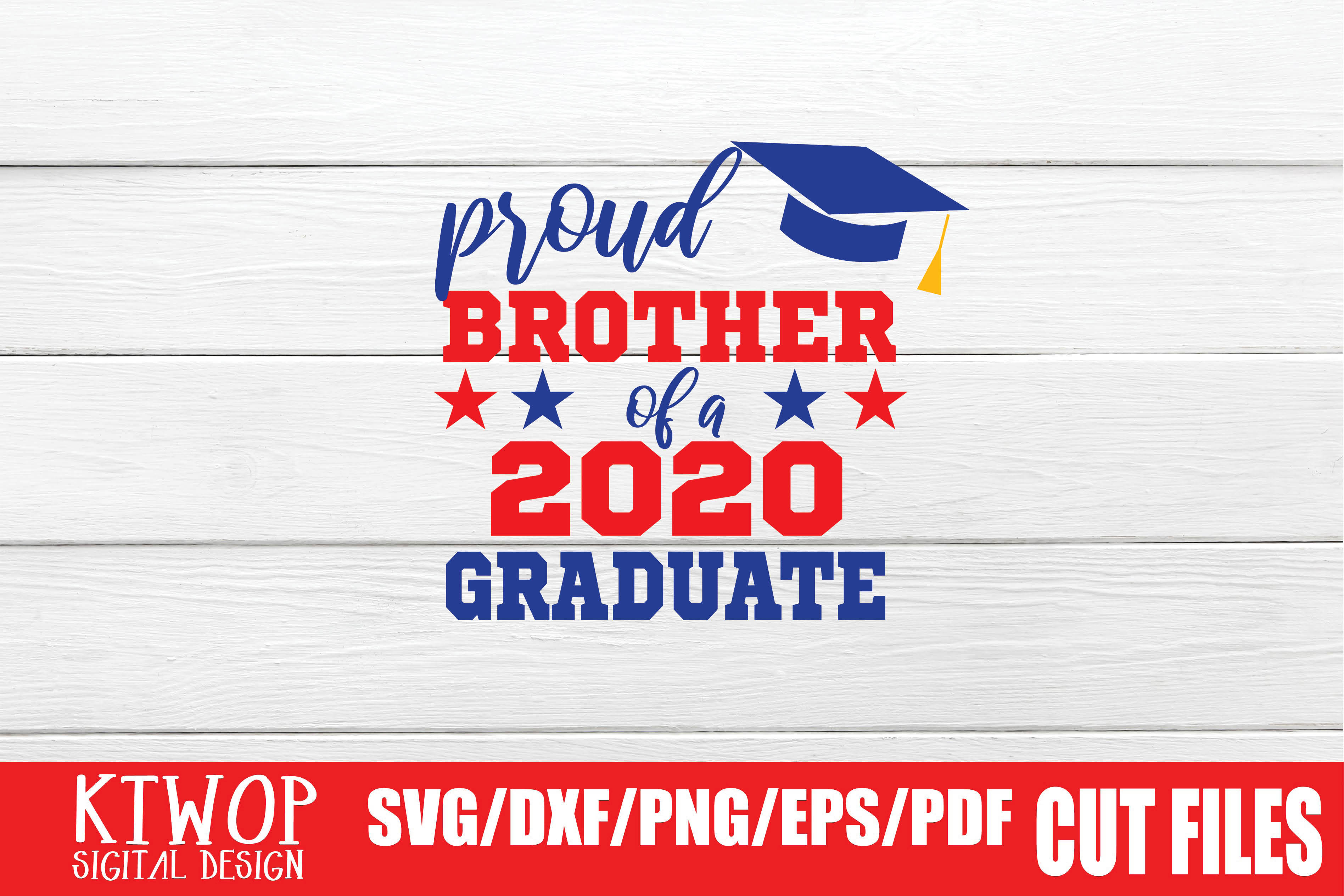 Download Free Proud Brother Of A 2020 Graduate Graphic By Ktwop Creative Fabrica for Cricut Explore, Silhouette and other cutting machines.