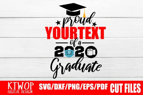 Print on Demand: Proud Graduation 2020 Quarantine Graphic Crafts By Mr.pagman
