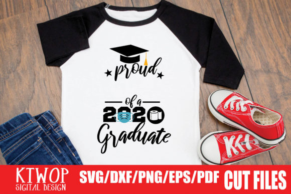 Proud Graduation 2020 Quarantine Graphic By Ktwop Creative Fabrica