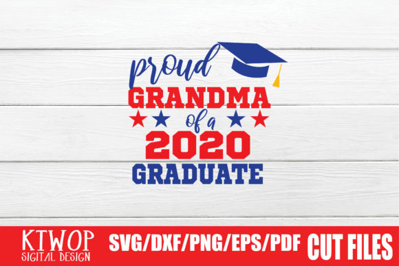 Download Free Proud Grandma Graduation 2020 Quarantine Graphic By Mr Pagman for Cricut Explore, Silhouette and other cutting machines.