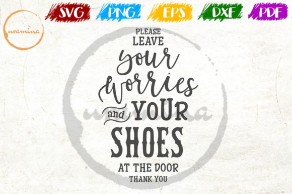 Download Free Please Leave Your Worries And Your Shoes Graphic By Uramina for Cricut Explore, Silhouette and other cutting machines.