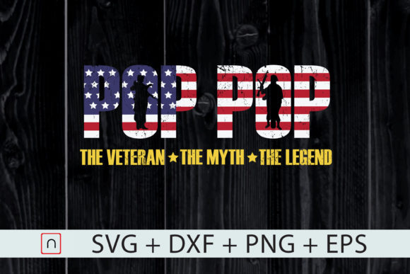 Download Free Pop Pop The Veteran The Myth The Legend Graphic By Novalia for Cricut Explore, Silhouette and other cutting machines.
