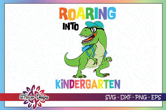 Download Free Roaring Into Kindergarten T Rex Graphic By Ssflower Creative SVG Cut Files
