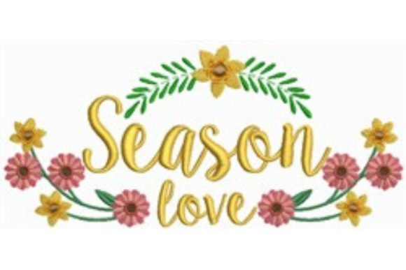 Season Love Spring Embroidery Design By designsbymira