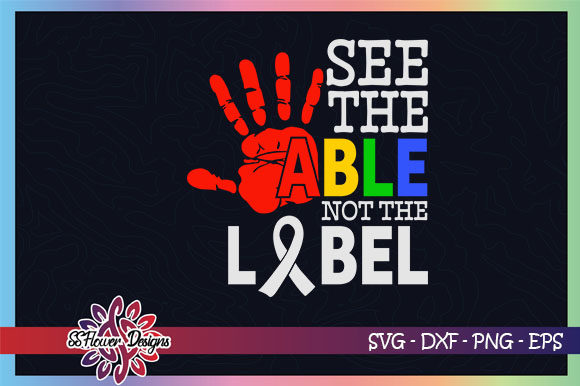 Download Free See The Able Not The Label Autism Graphic By Ssflower Creative for Cricut Explore, Silhouette and other cutting machines.