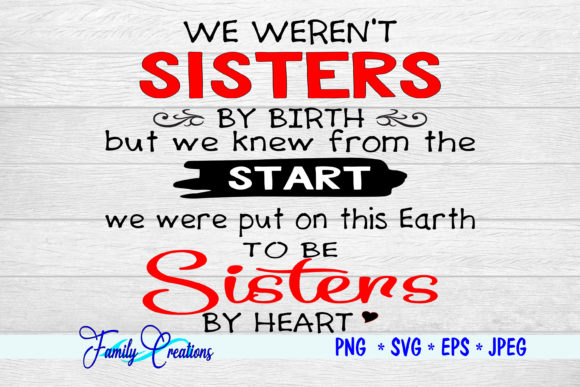 Download Free Sisters By Heart Graphic By Family Creations Creative Fabrica for Cricut Explore, Silhouette and other cutting machines.