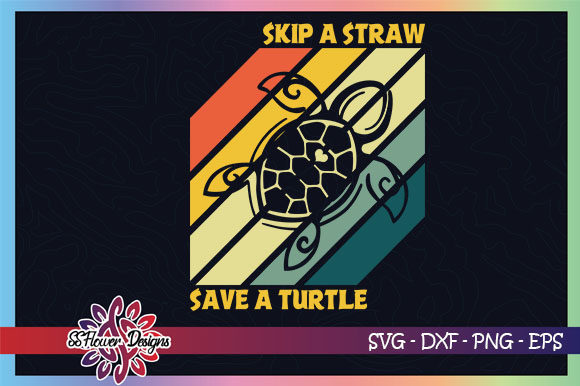 Download Free Skip A Straw Save A Turtle Vintage Graphic By Ssflower SVG Cut Files