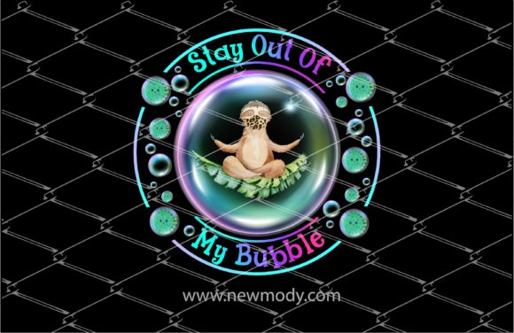 Print on Demand: Stay out of My Bubble - Sloth Grafik Illustrationen von Amitta