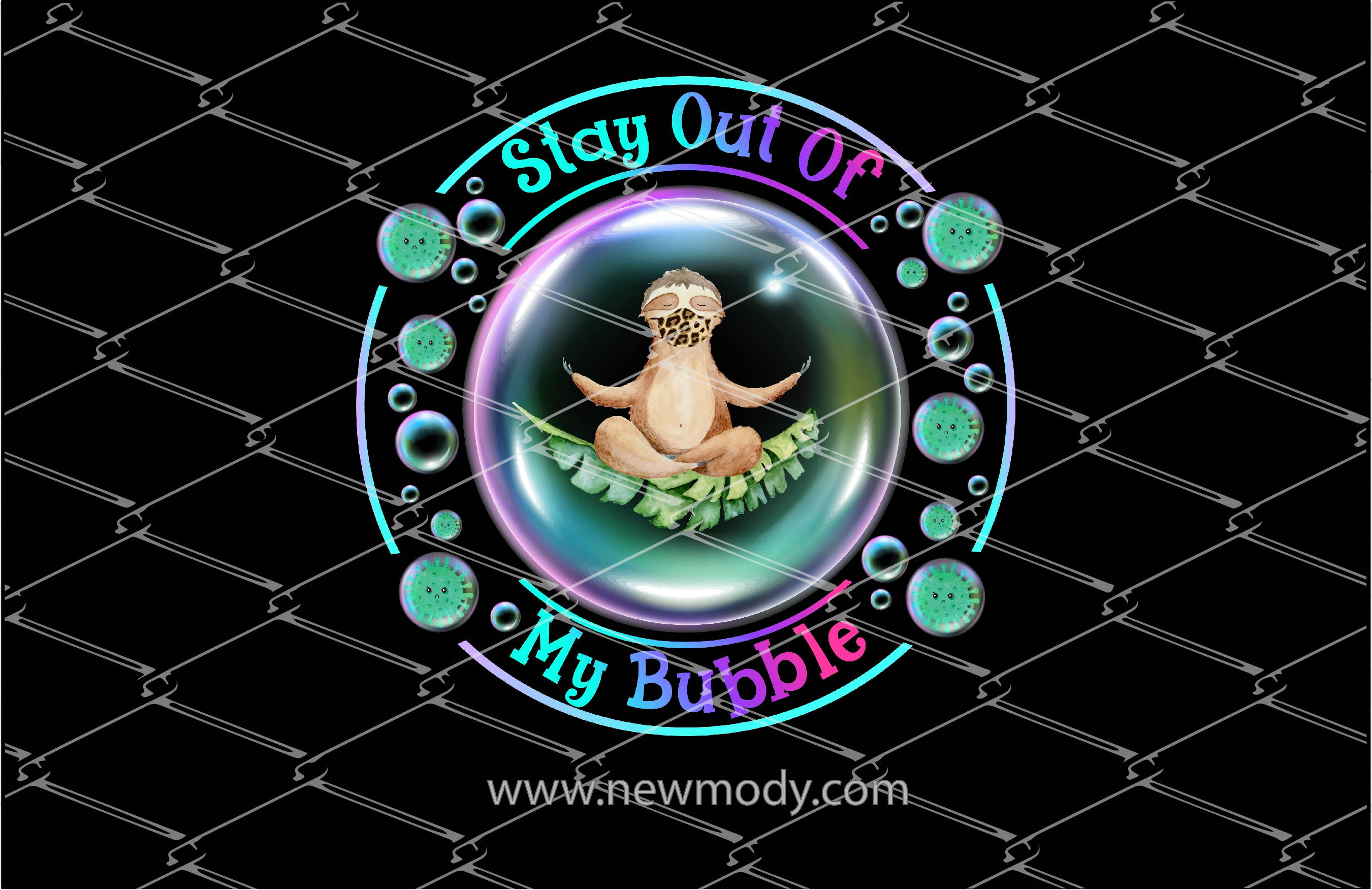Stay out of My Bubble –Sloth SVG File
