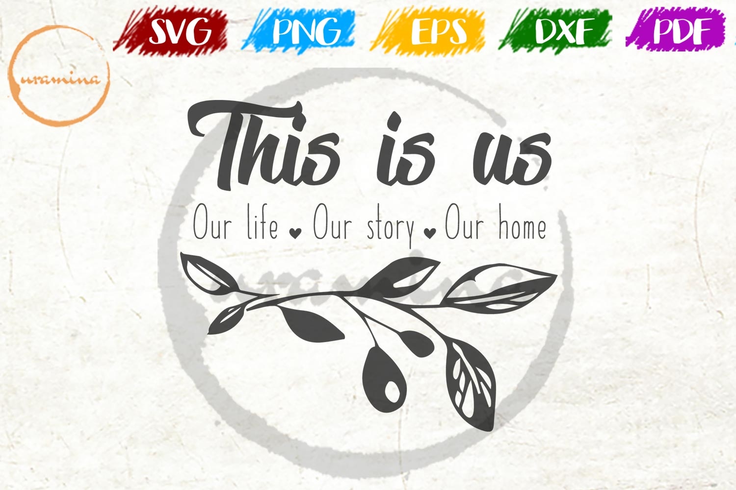 Download Free This Is Us Our Life Our Story Our Home Grafik Von Uramina for Cricut Explore, Silhouette and other cutting machines.