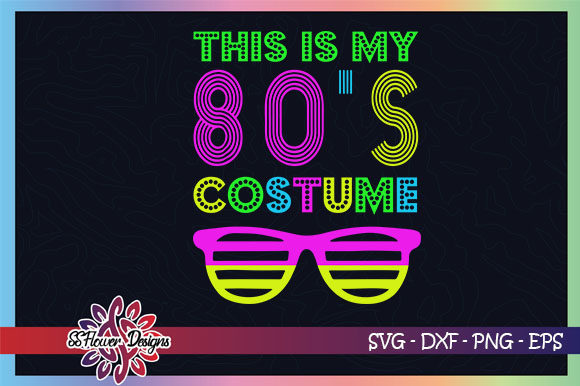 Download Free This Is My 80 S Costume Vintage Graphic By Ssflower Creative for Cricut Explore, Silhouette and other cutting machines.