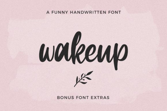 Print on Demand: Wakeup Script & Handwritten Font By 24Design Studios