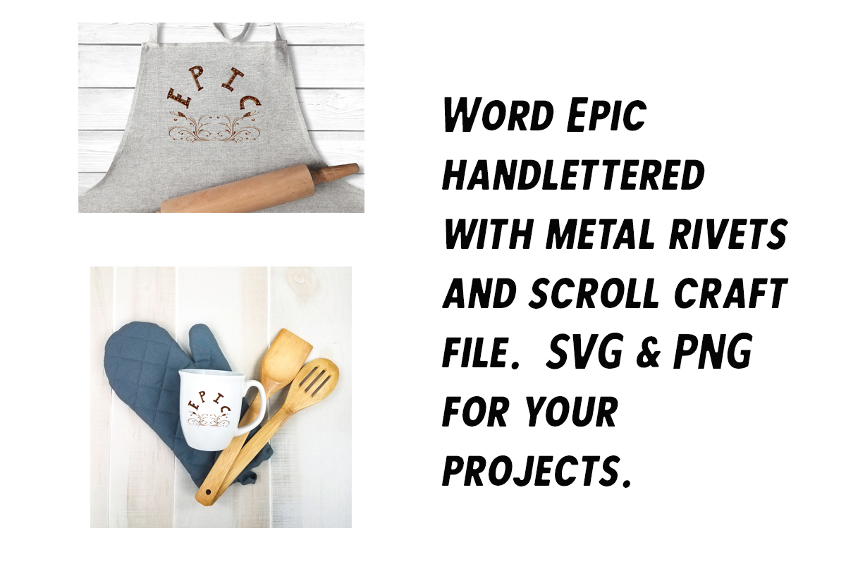 Download Free Word Epic Handlettered Craft Graphic By A Design In Time for Cricut Explore, Silhouette and other cutting machines.