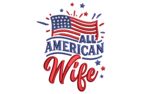 All American Wife Embroidery