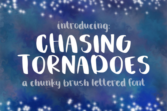 Print on Demand: Chasing Tornadoes Script & Handwritten Font By Dez Custom Creations