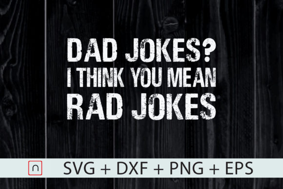 Download Free Dad Rad Jokes Graphic By Novalia Creative Fabrica for Cricut Explore, Silhouette and other cutting machines.