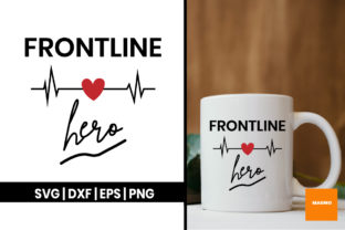 Download Free Frontline Hero Graphic By Maumo Designs Creative Fabrica for Cricut Explore, Silhouette and other cutting machines.