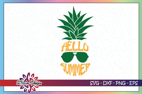 Download Free Hello Summer Pineapple Graphic By Ssflower Creative Fabrica for Cricut Explore, Silhouette and other cutting machines.