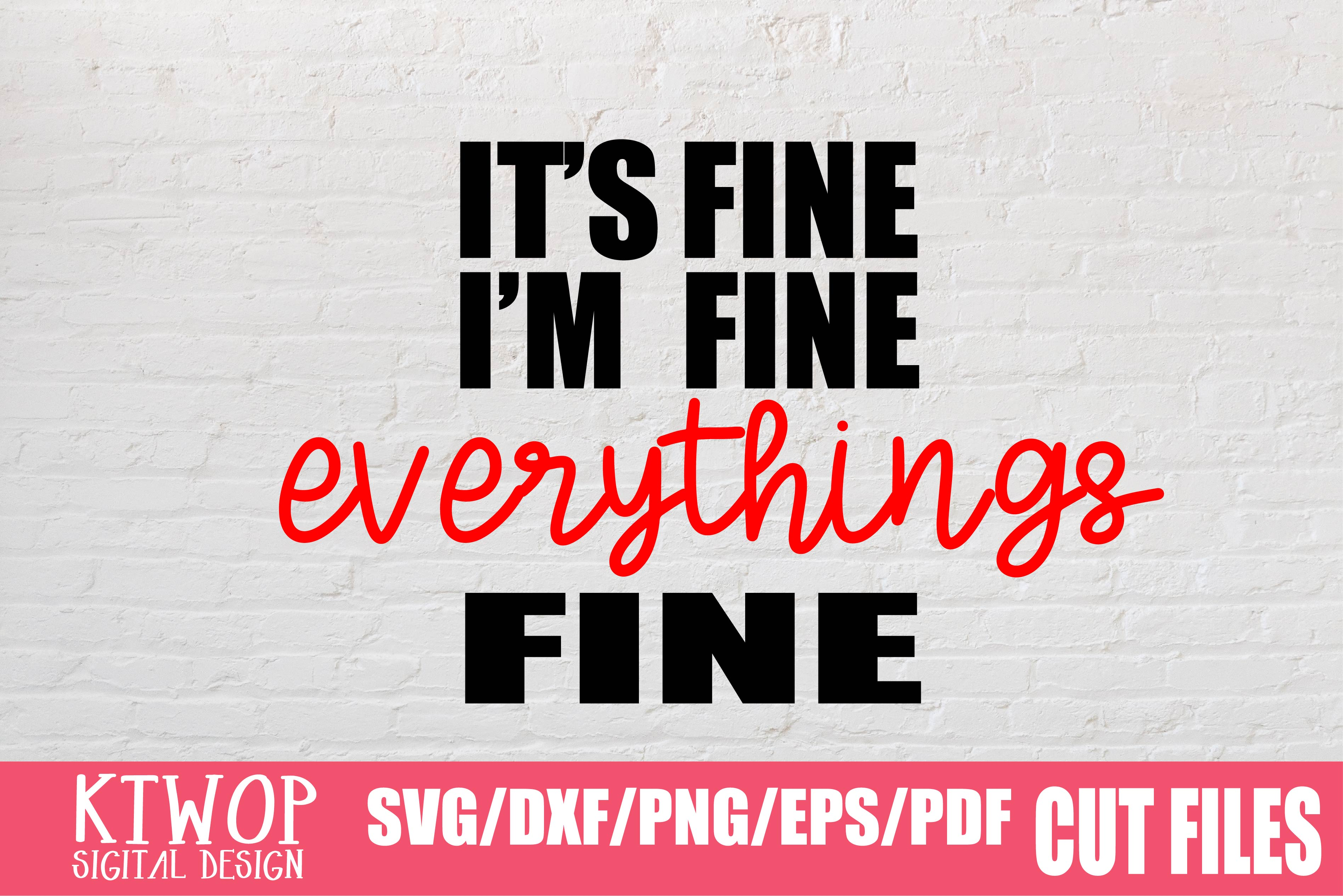 Everything S Fine 2020 Graphic By Ktwop Creative Fabrica