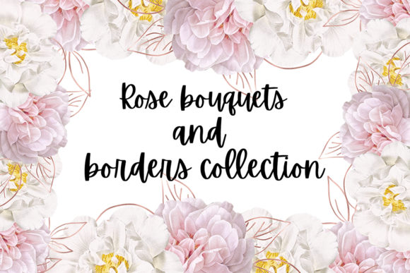 Print on Demand: Rose Bouquets and Borders Collection Graphic Illustrations By Andreea Eremia Design
