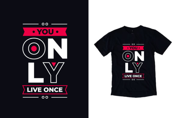 Download Free T Shirt You Only Live Once Quotes Graphic By Yazriltri for Cricut Explore, Silhouette and other cutting machines.