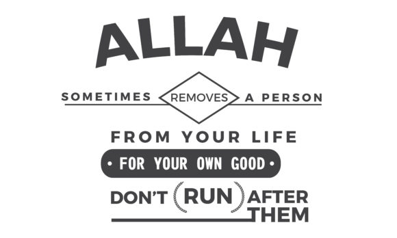 Download Free Allah Sometimes Removes A Person Graphic By Baraeiji Creative for Cricut Explore, Silhouette and other cutting machines.
