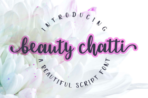 Print on Demand: Beauty Chatti Script & Handwritten Font By dwikrisdiantoro9