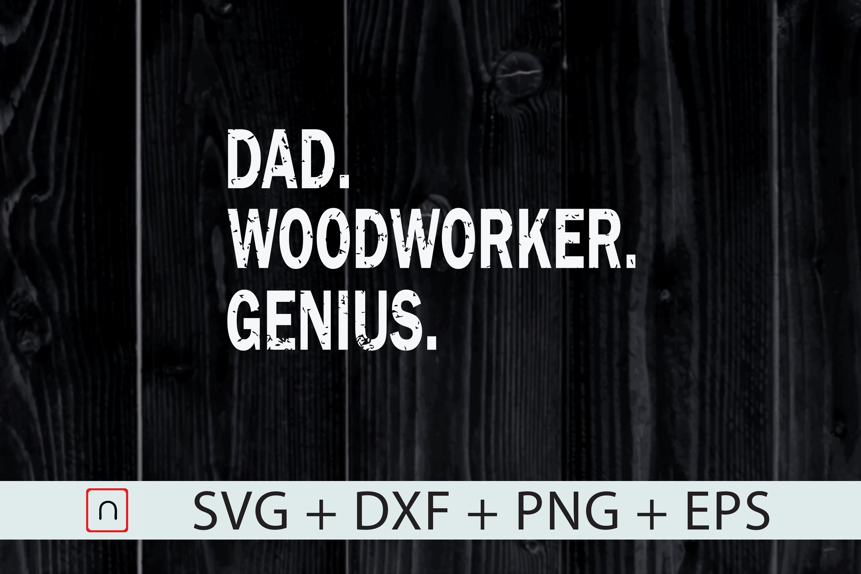 Download Free Dad Woodworker Genius Graphic By Novalia Creative Fabrica for Cricut Explore, Silhouette and other cutting machines.