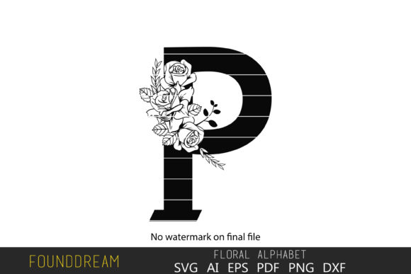 Download Free Floral Alphabet P Letter Graphic By Foundream Creative Fabrica for Cricut Explore, Silhouette and other cutting machines.