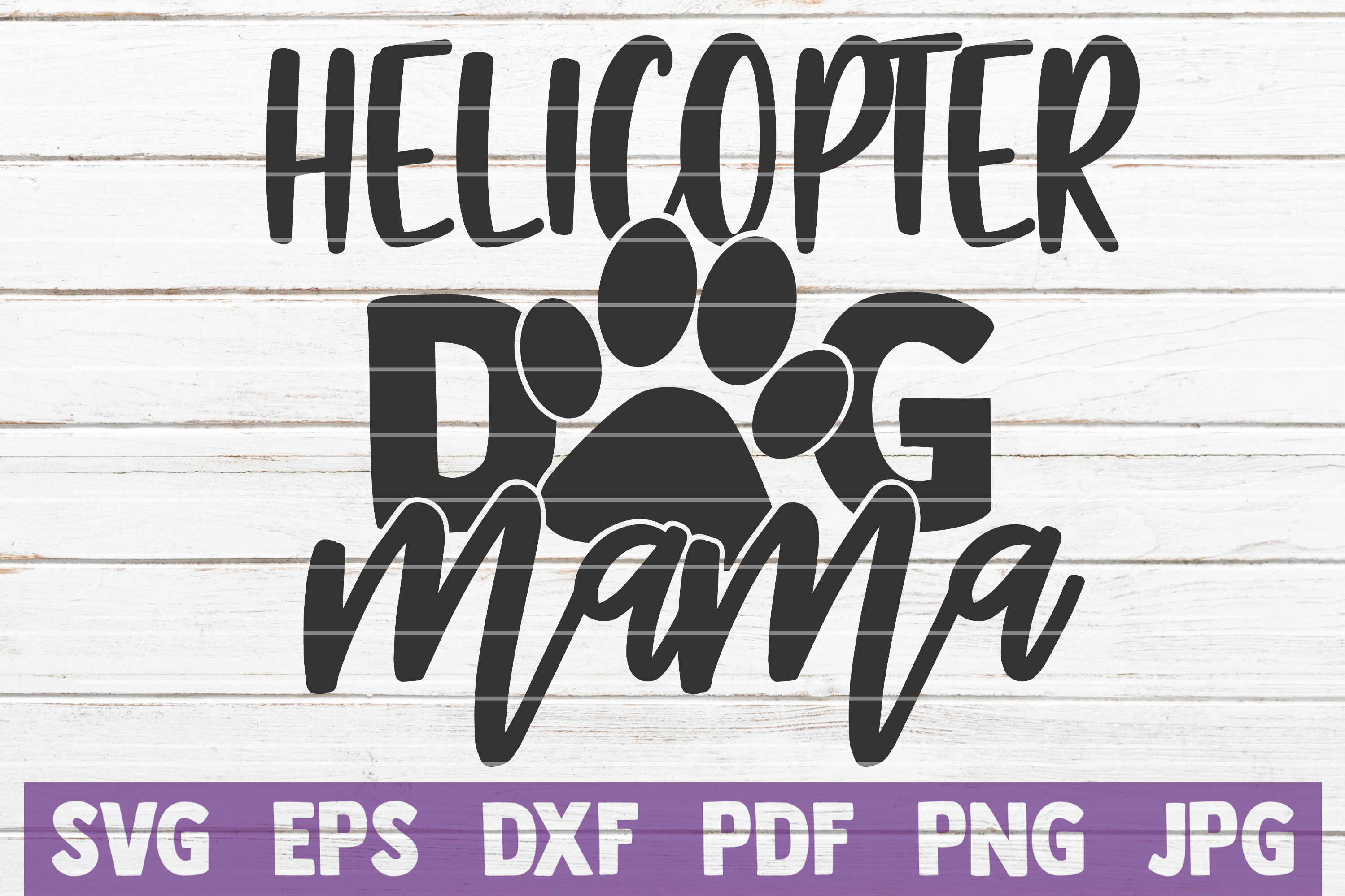 Download Free Helicopter Dog Mama Graphic By Mintymarshmallows Creative Fabrica for Cricut Explore, Silhouette and other cutting machines.