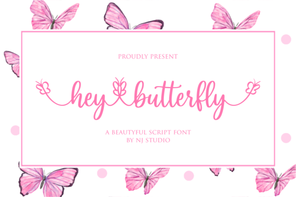 Print on Demand: Hey Butterfly Script & Handwritten Font By NJStudio - Image 1
