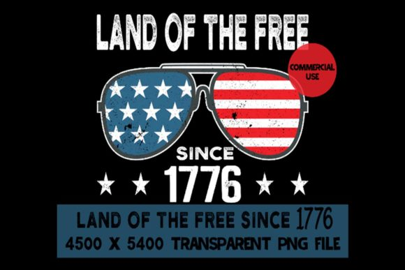 Print on Demand: Land of the Free Since 1776 US Flag July Graphic Logos By SunandMoon