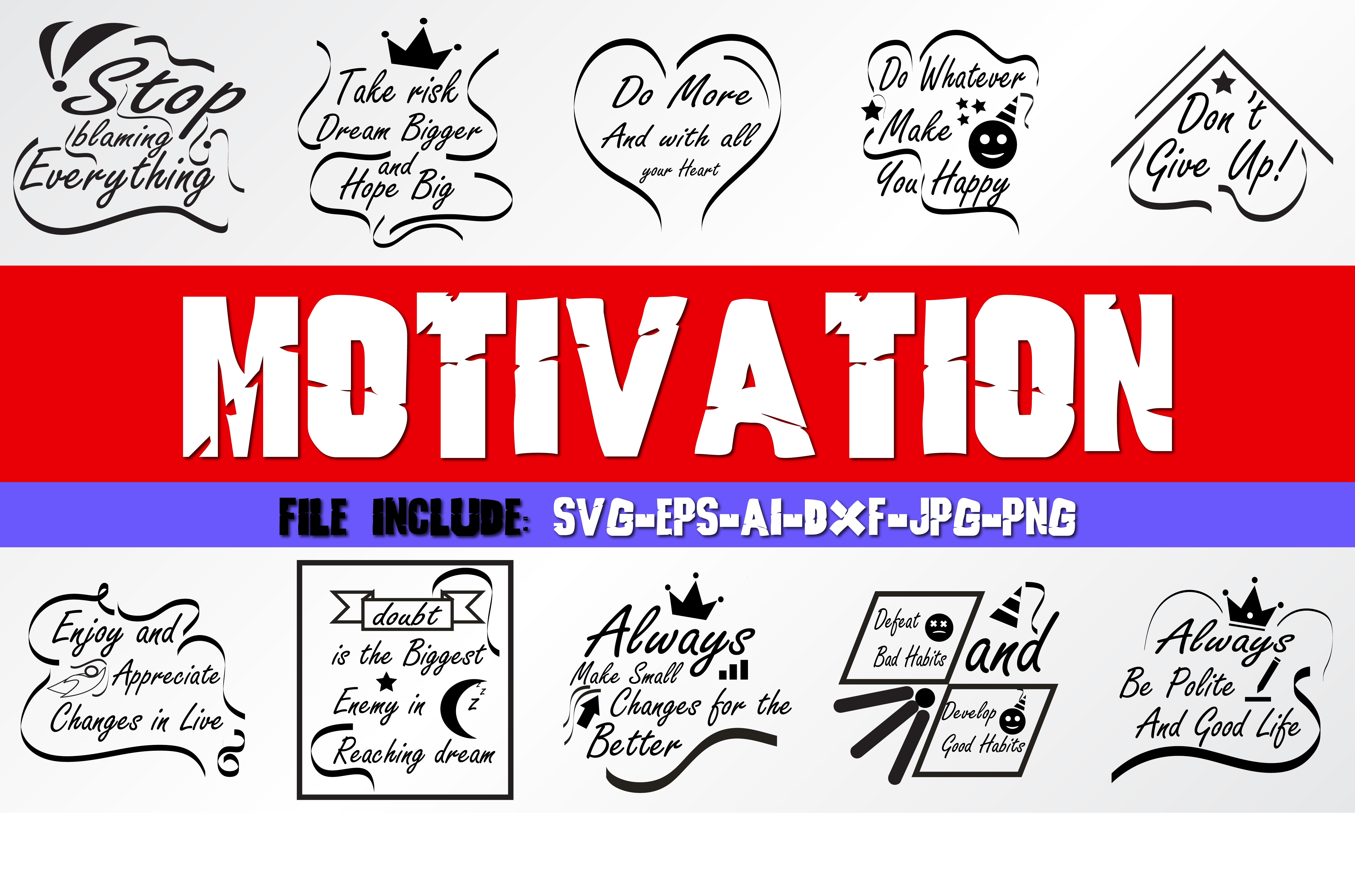 Download Free Motivation Quotes Graphic By Mahesa Design Creative Fabrica for Cricut Explore, Silhouette and other cutting machines.