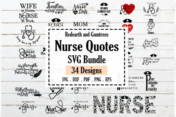 Nurse Quotes and Sayings Bundle Graphic Crafts By redearth and gumtrees