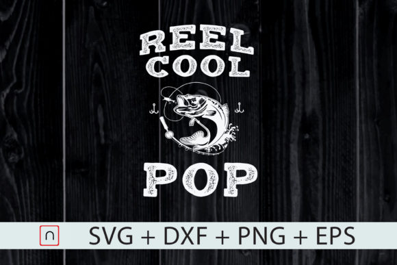 Download Free 1 Reel Cool Pop Fishing Father S Day Svg Designs Graphics for Cricut Explore, Silhouette and other cutting machines.