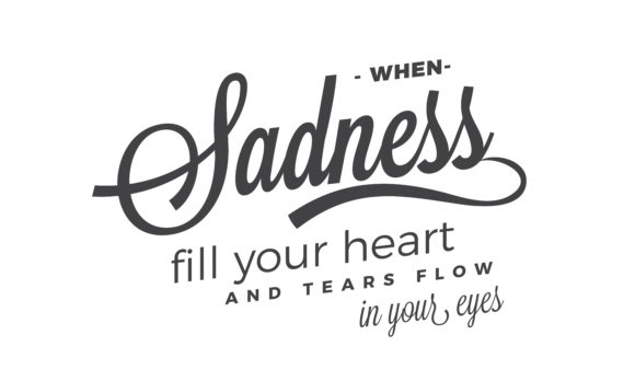 When Sadness Fill Your Heart Graphic By Baraeiji Creative Fabrica