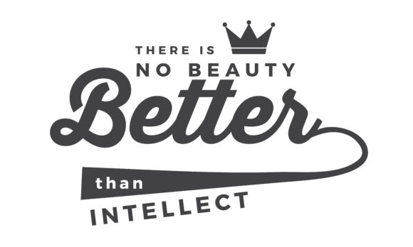 Print on Demand: There is No Beauty Better Than Intellect Graphic Illustrations By baraeiji