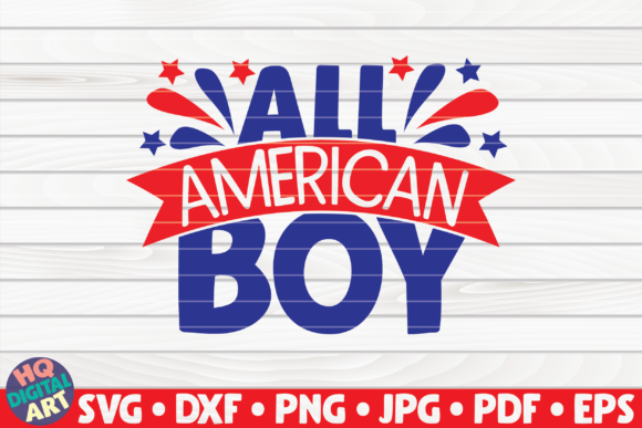 Download Free All American Boy Graphic By Mihaibadea95 Creative Fabrica for Cricut Explore, Silhouette and other cutting machines.