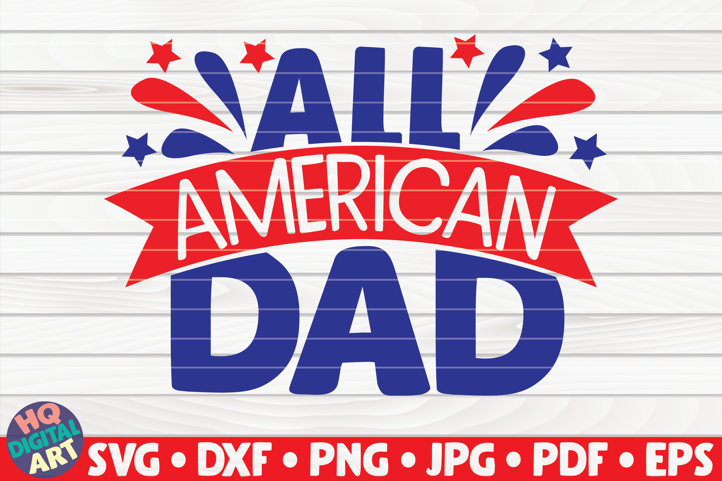 All American Dad Graphic By Mihaibadea95 Creative Fabrica