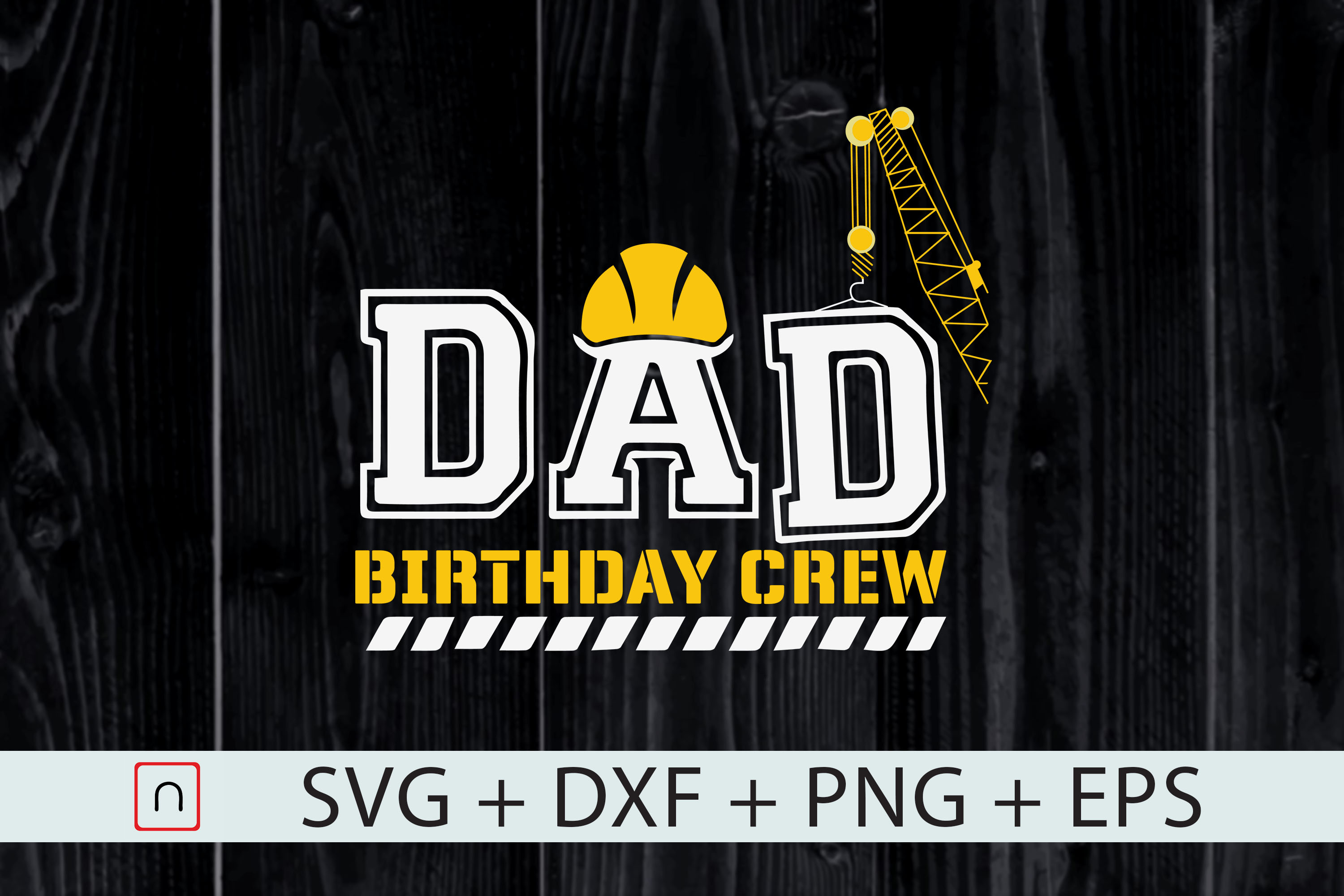 Download Free Dad Birthday Crew Graphic By Novalia Creative Fabrica SVG Cut Files