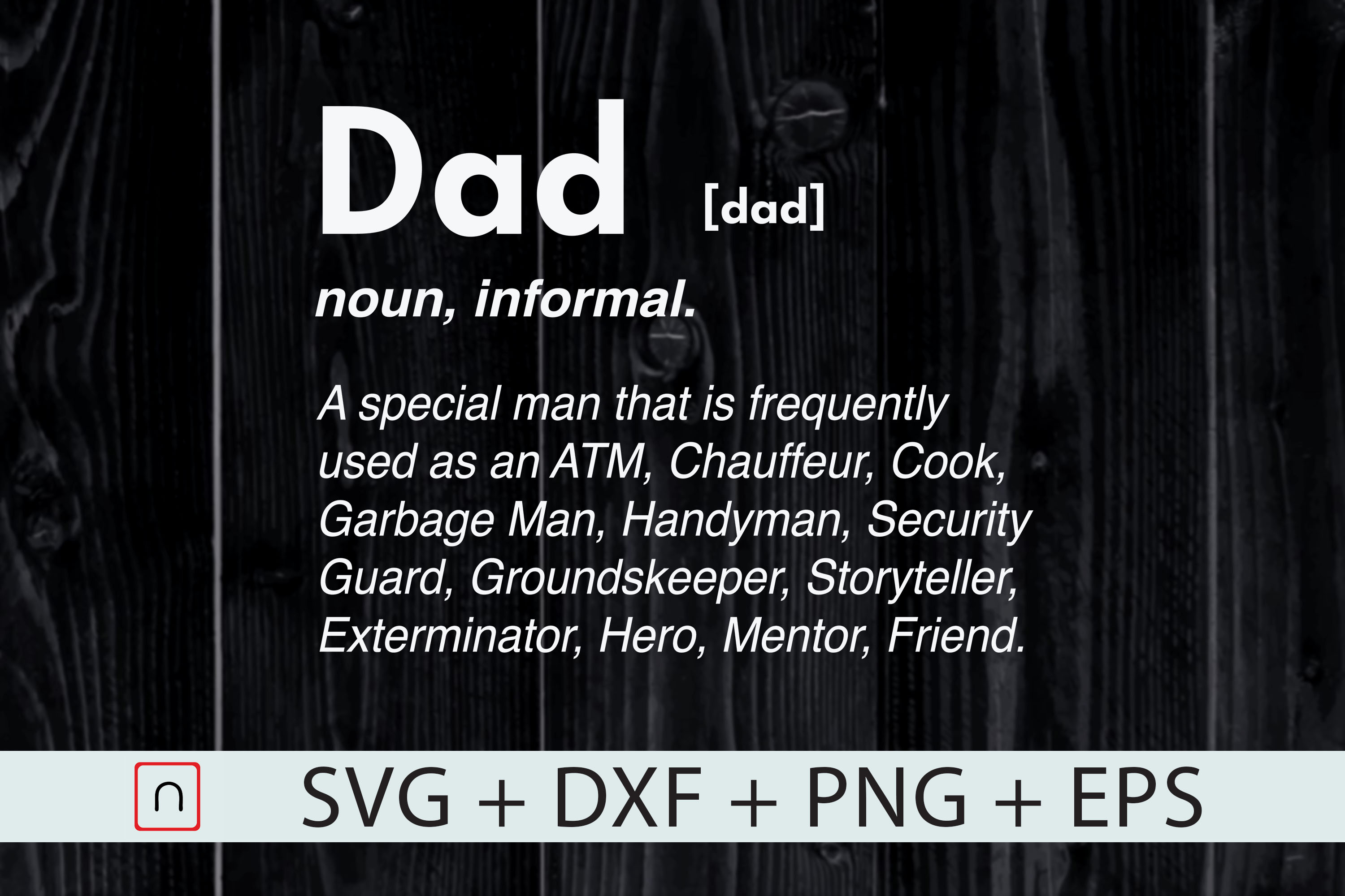 Download Free Dad Definition Graphic By Novalia Creative Fabrica SVG Cut Files