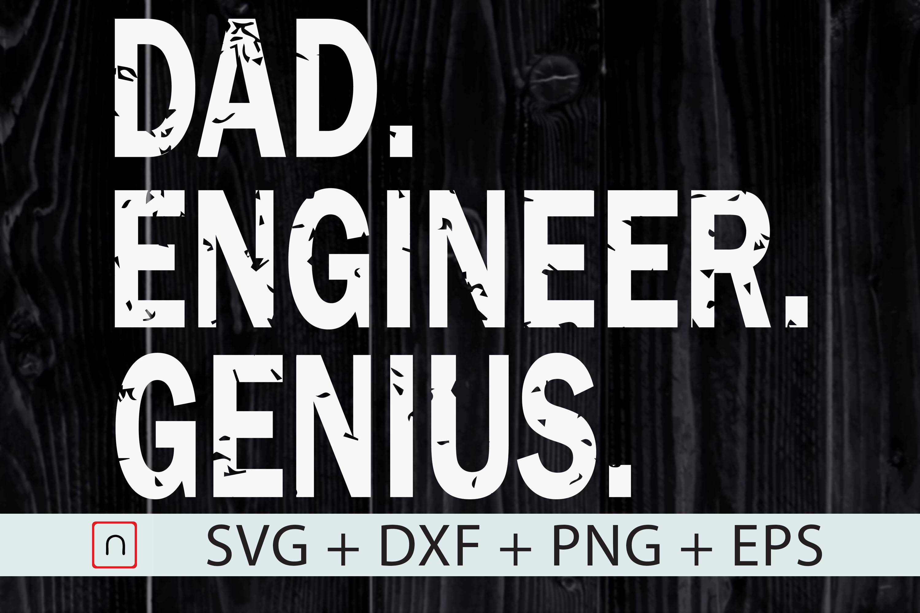 Download Free Dad Engineer Genius Father S Day Gift Graphic By Novalia for Cricut Explore, Silhouette and other cutting machines.
