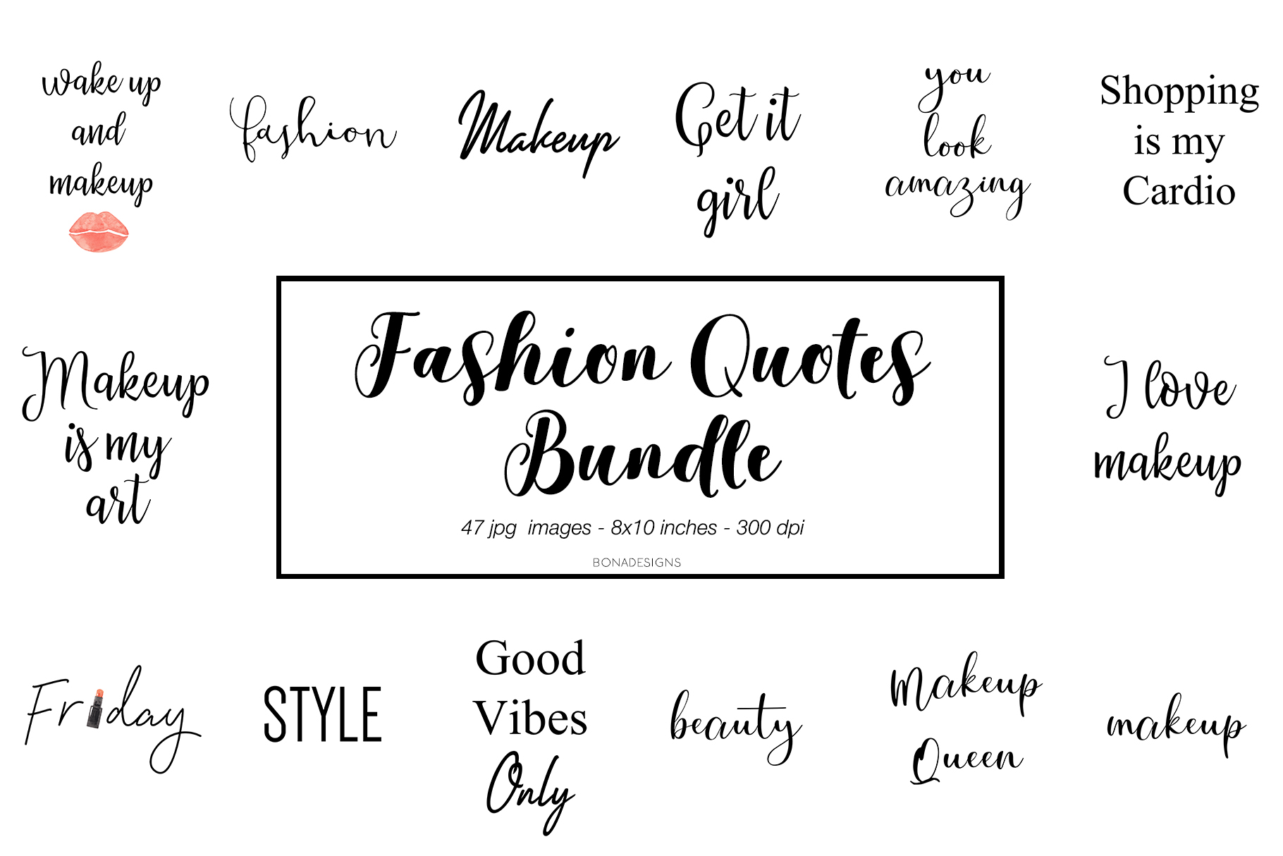 Download Free Fashion Quotes Bundle Graphic By Bonadesigns Creative Fabrica for Cricut Explore, Silhouette and other cutting machines.