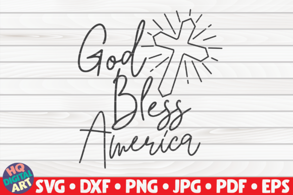 Download Free God Bless America 4th Of July Graphic By Mihaibadea95 SVG Cut Files