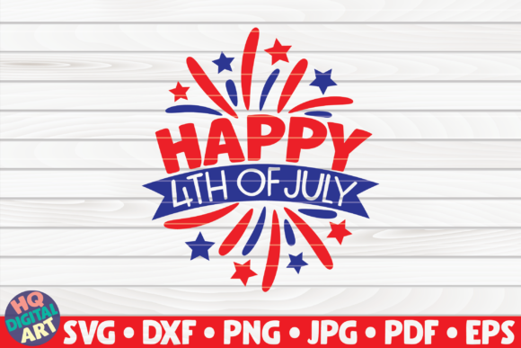 Download Free Happy 4th Of July Graphic By Mihaibadea95 Creative Fabrica for Cricut Explore, Silhouette and other cutting machines.