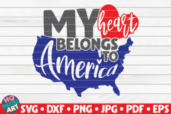 Download Free My Heart Belongs To America Graphic By Mihaibadea95 Creative for Cricut Explore, Silhouette and other cutting machines.