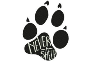Never a Sheep Animal Quotes Embroidery Design By designsbymira