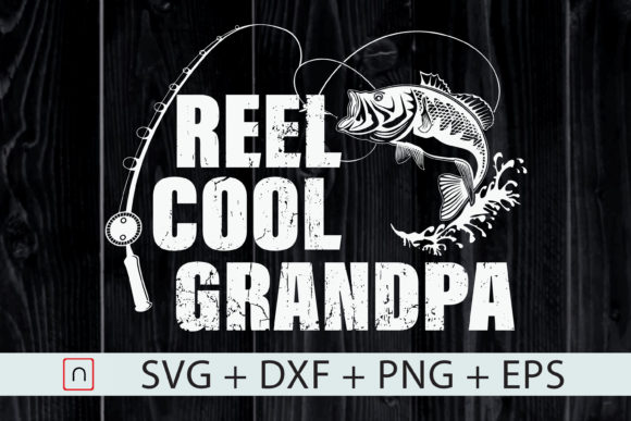 Download Free Reel Cool Grandpa Fishing Gift Dad Graphic By Novalia for Cricut Explore, Silhouette and other cutting machines.