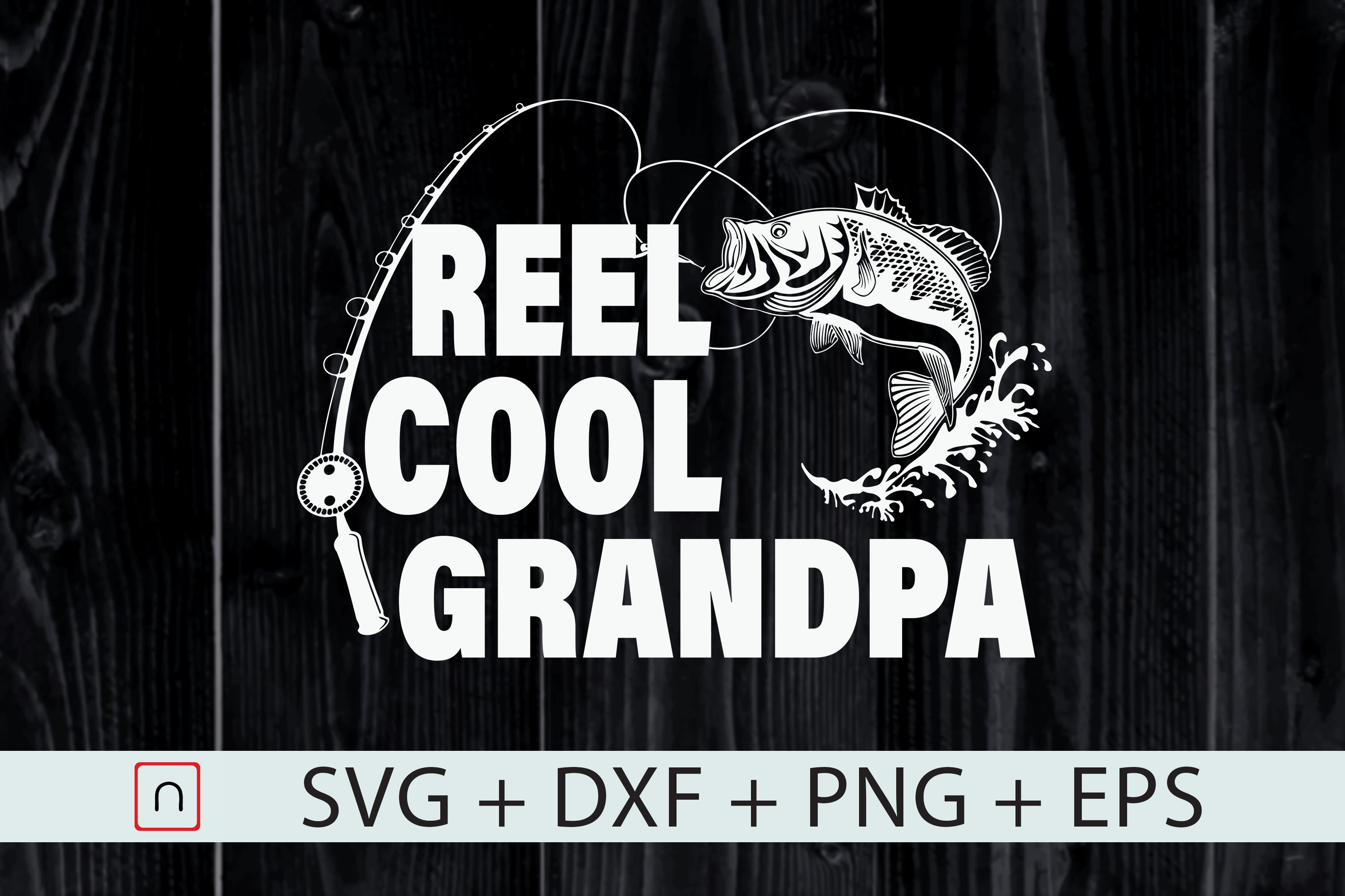 Download Free Reel Cool Grandpa Fishing Gift Graphic By Novalia Creative for Cricut Explore, Silhouette and other cutting machines.