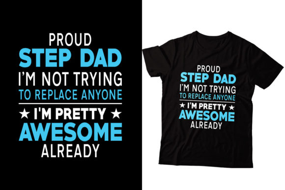 Download Free Step Dad T Shirt Design Graphic By Storm Brain Creative Fabrica for Cricut Explore, Silhouette and other cutting machines.